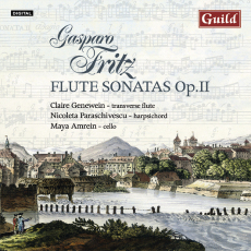 Gasparo Fritz (1716-1783) – Flute Sonatas, Op.II